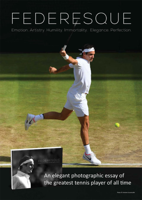 """FEDERESQUE"" the first elegant ""coffee-table"" book on Roger Federer"